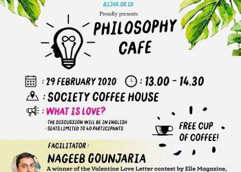 "Poster Diskusi Interaktif ""What Is Love"" oleh Yayasan BIJAK Pendidik Filosofi (SM/ils/dok)"